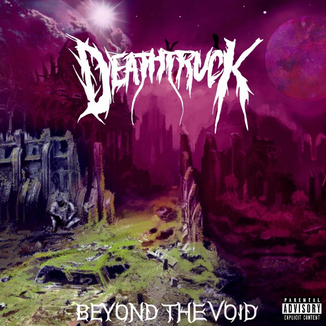 Deathtruck - Beyond the Void [EP] (2018)