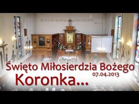 Koronka do Bożego Miłosierdzia (07.04.2013)