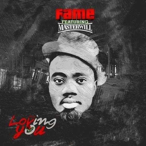 Fame альбом Loving You (feat. Master Will)