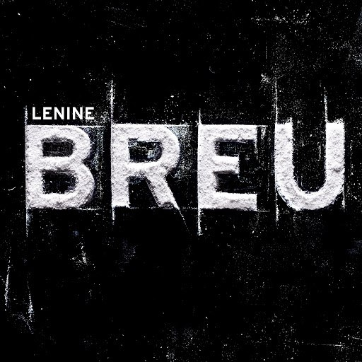 Lenine альбом Breu (Trilha Sonora Original do Espetáculo do Grupo Corpo)