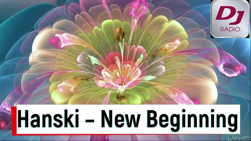 Hanski New Beginning DJRADIO