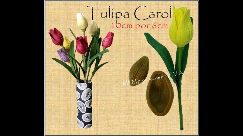 Passo a passo flor tulipa carol em e.v.a frisadores em resina