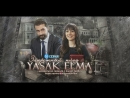 Yasak Elma Запретный плод ZeyAl 10 серия