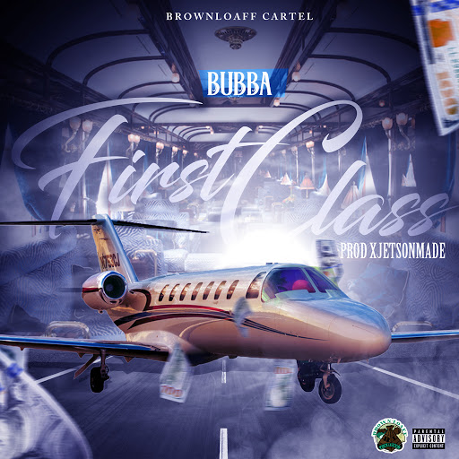 Bubba альбом First Class