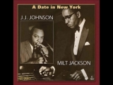 J.J. Johnson Milt Jackson -