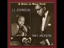 J.J. Johnson Milt Jackson - Jerry Old Man