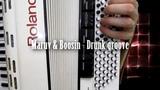MARUV & BOOSIN - Drunk Groove ( Accordion Cover club instrumental) на Аккордеоне ( на баяне )