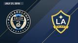 HIGHLIGHTS Philadelphia Union vs. LA Galaxy July 21, 2018