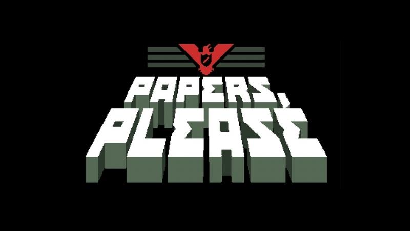 Papers, Please! - Первый Взгляд! Обзор! Мнение! ЛетсПлей!
