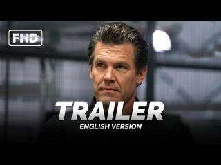 Eng | трейлер №1: «убийца 2: солдат» / «sicario 2: soldado», 2018