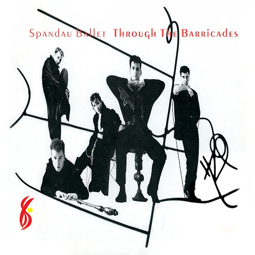 Spandau Ballet альбом Through the Barricades (Remastered)