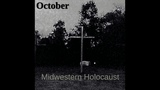 October - Midwestern Holocaust (Ep 2018)