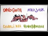 Премьера. David Guetta & Afrojack feat. Charli XCX & French Montana - Dirty Sexy Money (Lyric Video)
