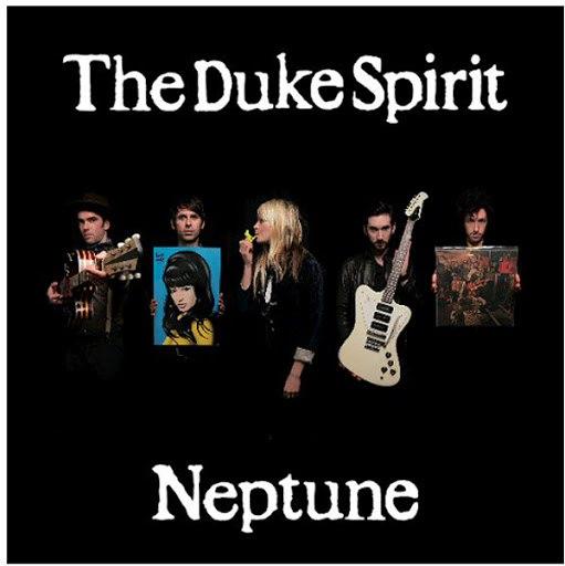 The Duke Spirit альбом Neptune