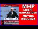 MHP Lideri Devlet Bahçeli'nin Bayramlaşma Programı Konuşması 16 Haziran 2018