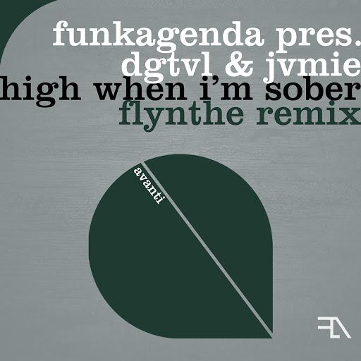 Funkagenda альбом High When I'm Sober (Flynthe Remix)