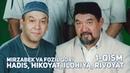 Fozil Qori va Mirzabek Xolmedov 1 QISM Hadis Hikoyat Ilohiya Rivoyat