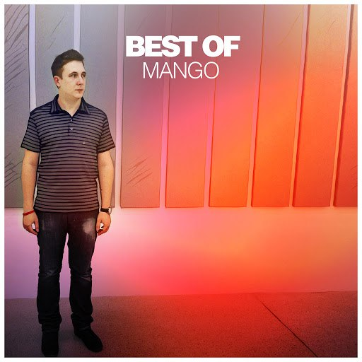 Mango альбом Best of Mango (DJ Mix)