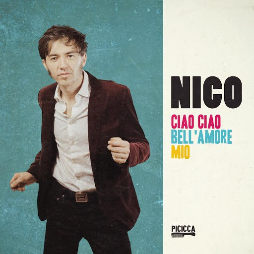 Nico альбом Ciao ciao bell'amore mio