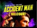 Accident Man 2018 Scott Adkins killcount