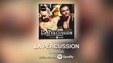La Percussion (Samba) Watazu