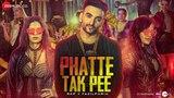 Phatte Tak Pee - Official Music Video Fazilpuria &amp Shalmali Kholgade Satya Manik Afsar