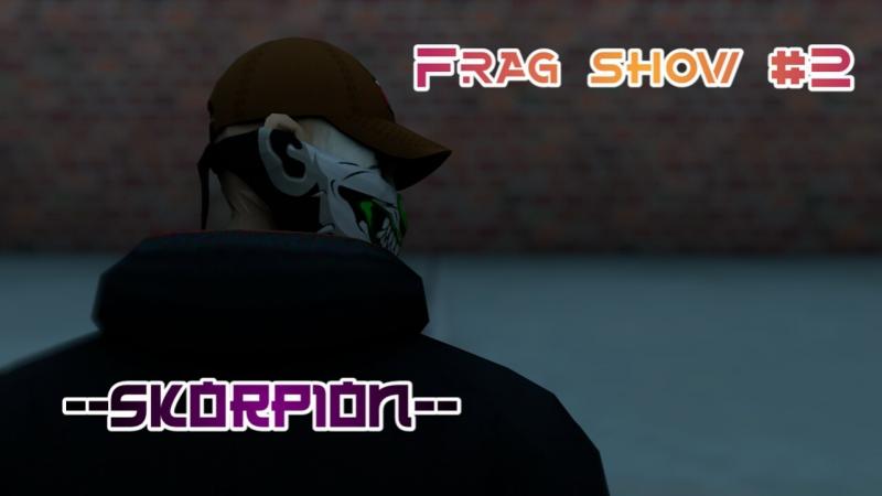 ''Frag-Show-No2''