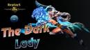 HoN - The_Dark_Lady - 🇵🇪 RikuDola` Gold I