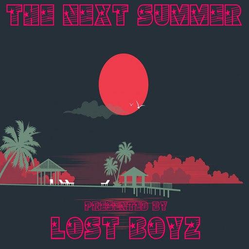 Lost Boyz альбом The Next Summer