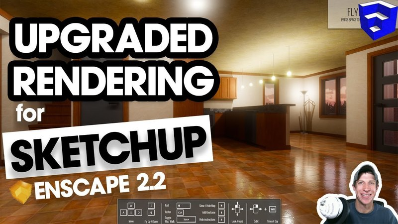 UPGRADED REAL TIME RENDERING for SketchUp Enscape 2.2 New Feature Overview