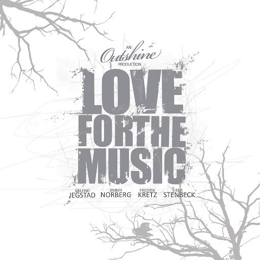 Outshine альбом Love For The Music