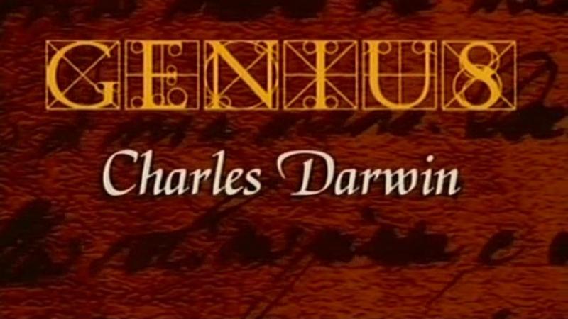 Гении: Чарльз Дарвин / Genius: Charles Darwin (2000)