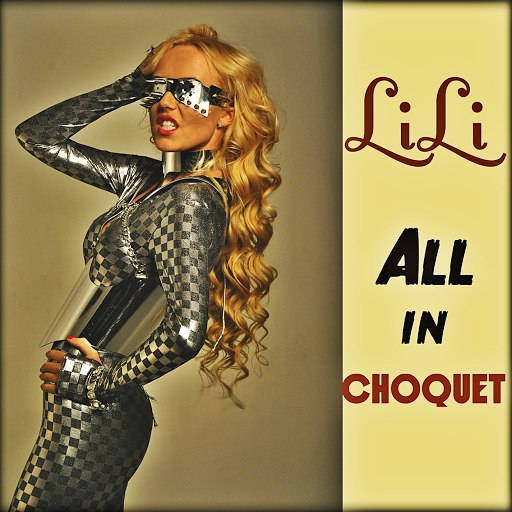 Lili альбом All In Choquet