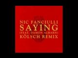 Nic Fanciulli feat. Damon Albarn - Saying (K