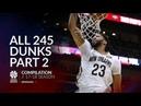 Anthony Davis All 245 dunks of the 2017 18 season Part 2