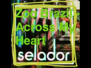 Zoo brazil - across my heart