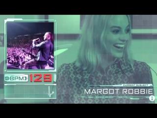 Margot Robbie is watching Bullet For My Valentine