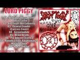 P.R.O.S.T.I.T.U.T.A. &amp Lord Piggy - Two Ways Of Gore Noise (Split)