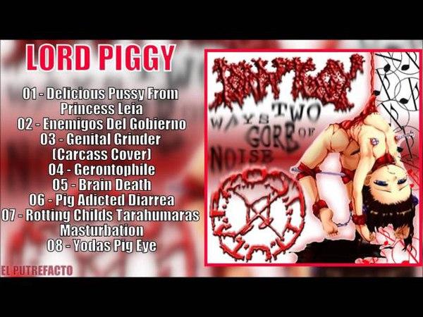 P.R.O.S.T.I.T.U.T.A. Lord Piggy - Two Ways Of Gore Noise (Split)