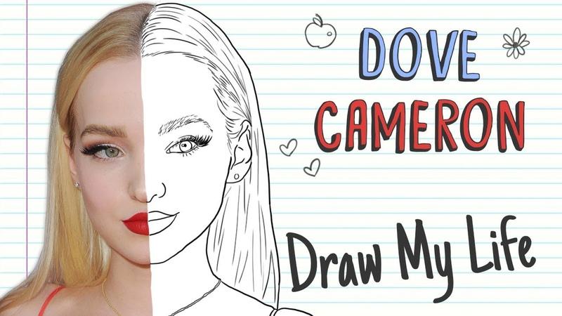 DOVE CAMERON Draw My Life