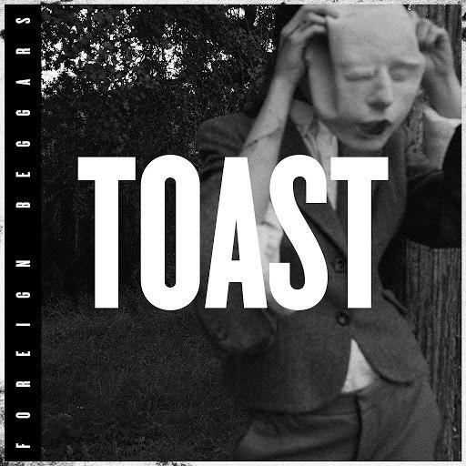 Foreign Beggars альбом Toast