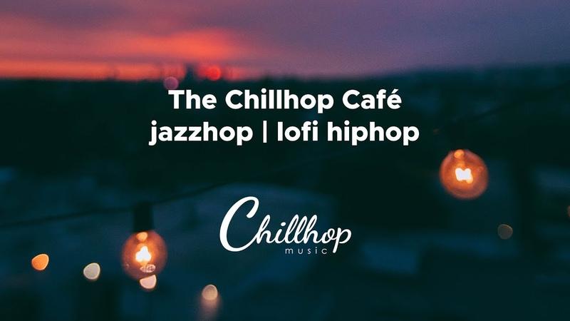 Chillhop Cafe 24/7 🎧 jazzhop   chillhop   lofi hip hop for Work Relaxing