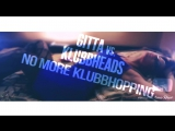Gitta. vs. Klubbheads - No more Klubbhopping (FMX. Rob Bootleg)