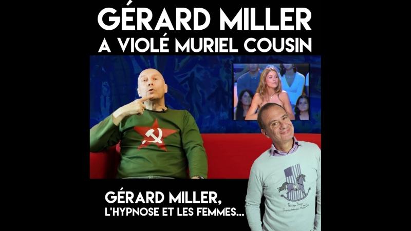 Alain Soral sur le viol de Muriel Cousin par Gérard Miller