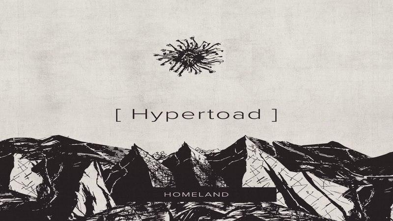 Hypertoad - Homeland