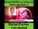 Rusia Informa del atentado que vivió Rafael Correa por escuadrones enviados p