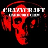 CrazyCraft / PARTY / RAVE / TECHNO / HARDCORE