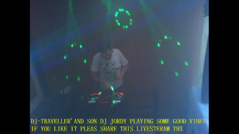 DJ-TRAVELLER'AND SON DJ JORDY PLAYING SOME GOOD VIBES IF YOU LIKE IT PLEAS SHARE THIS LIVESTERAM THX