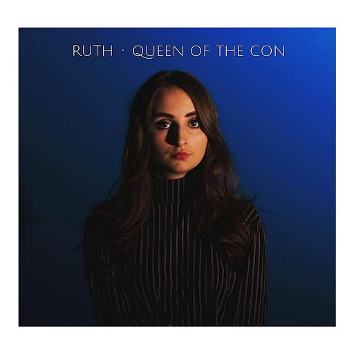 Ruth альбом Queen of the Con