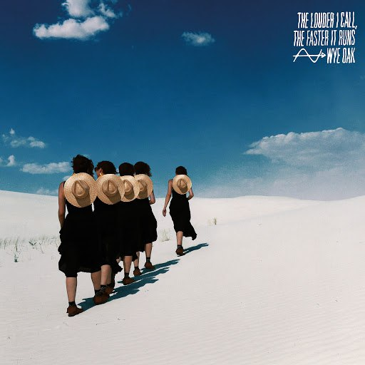 Wye Oak альбом The Louder I Call, the Faster It Runs